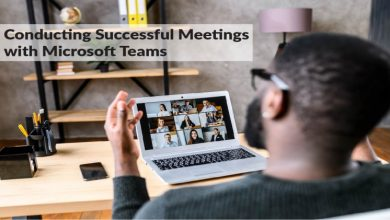 Photo of How Do You Hold a Successful Meeting With Microsoft Teams?