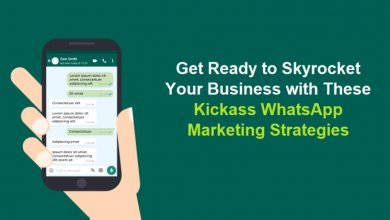 Photo of Get Ready to Skyrocket Your Business with These Kickass WhatsApp Marketing Strategies
