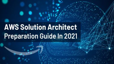 Photo of AWS Solution Architect Preparation Guide In 2021