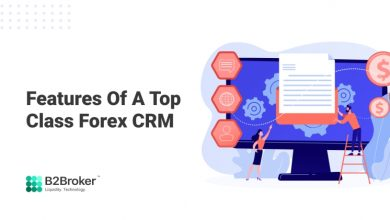 Photo of Features of a Top Class Forex CRM